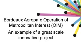 Bordeaux Aeroparc Operation - An example of a great scale innovative project (English version)